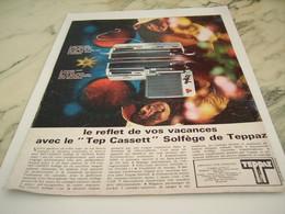 ANCIENNE  PUBLICITE REFLET DE VOS VACANCES  TEP CASSETT  DE TEPPAZ 1968 - Autres