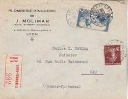 Yvert 311 + 189 Sur Lettre Recommandée Entête Molimar  LYON TERREAUX 18/7/1938 Pour Pau Basses Pyrénées - France