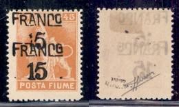 Occupazioni I Guerra Mondiale - Fiume - 1919 - Franco 15 Su 45 Cent (D 79c) Con Doppia Soprastampa - Gomma Originale - S - Stamps