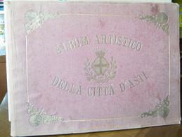ALBUM ARTISTICO DELLA CITTA' DI ASTI FOTOGRAFO VITTORIO ECCLESIA ILLUSTRAZIONI G.B.LONGO ED. E.MAGGIORA-VERGANO 1878 - Libri, Riviste, Fumetti