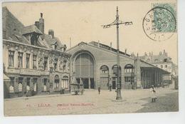 LILLE - Halles Saint Martin - Lille