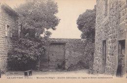 La Louvesc (07) - Maison St Régis - Ancien Bâtiment Où Logea Le Saint Missionnaire - La Louvesc