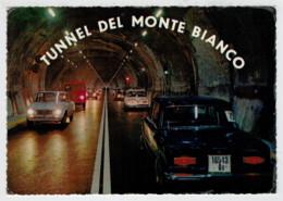 VALLEE D'AOSTE  PITTORESQUE  TUNNEL  DEL  MONTE  BIANCO        (VIAGGIATA) - Altre Città