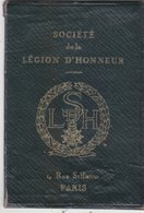 TRES RARE CARTE D IDENTITE D UN SOCIETAIRE ( CHEVALIER ) DE LA LEGION D HONNEUR. 1925. BON ETAT GENERAL - Documenti Storici