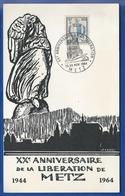Entier  XX° Anniversaire De La Libération De De Metz  Timbres N°734 Oblitération : Metz 28-29 Nov 1964 - Poststempel (Briefe)