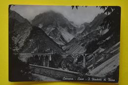 Cartolina Carrara Cave Viadotti Di Vara 1955 - Massa