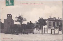 81. CARMAUX. Eglise Et Ecoles Sainte-Cécile. 129 - Carmaux