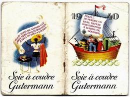 Petit CALENDRIER 1940 - Publicité SOIE à COUDRE GUTERMANN - Calendars