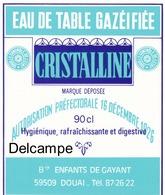 """Ancienne étiquette Eau Gazéifiée  Brasserie Des Enfants De Gayant Douai - Nord - """" Cristalline """" - Etiquettes"""
