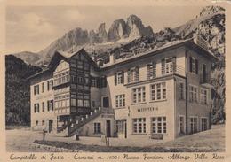 CAMPITELLO DI FASSA-CANAZEI-TRENTO-PENSIONE  ALBERGO=VILLA ROSA= CARTOLINA NON VIAGGIATA-ANNO 1940-950 - Trento