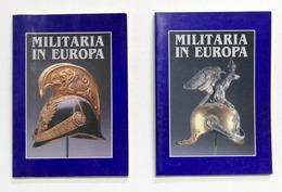 Uniformi - Rivista Militare Europea - Militaria In Europa - 2 Vol. - 1^ Ed. 1991 - Documenti