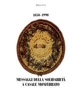 Storia Locale Mutuo Soccorso Gera Messaggi Solidarietà A Casale Monferrato  1990 - Libros, Revistas, Cómics