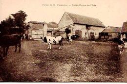 27 - BELLE CPA NOTRE DAME DE L'ISLE - FERME DE MONSIEUR FLAMICHON - ADHERENTE A LA SCVC - VOIR NOTICE - EXC ETAT - - Autres Communes