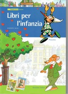 ITALIA 2010 - FOLDER  LIBRI PER L'INFANZIA - PINOCCHIO E GERONIMO STILTON -   SENZA SPESE POSTALI - 6. 1946-.. Republic