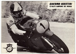 MOTOCICLISMO - MV AGUSTA - GIACOMO AGOSTINI - 13 VOLTE CAMPIONE DEL MONDO - Vedi Retro - Motociclismo