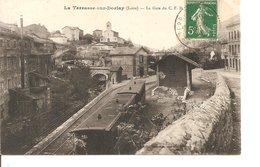 LOIRE LA TERRASSE SUR DORLAY LA GARE  DU CFD ECRITE - France