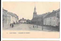 CPA. SAINT TROND  CHAUSSEE DE HASSELT..   1908..  ANIMATION TBE ..SCAN - Sint-Truiden