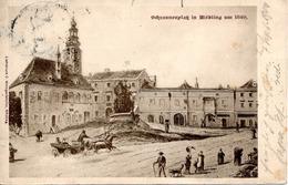 MÖDLING - Um 1840, Schrannenplatz, Lichtdruck Weingartshofer Mödling, 7.9.1904 - Mödling