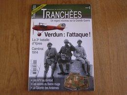 TRANCHEES N° 1 Guerre 14 18 Verdun Ypres Aviation Baron Rouge Von Richthofen Trouville Gazette Des Ardennes Char A7V - Guerre 1914-18