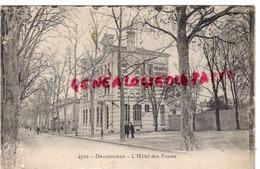 83  -DRAGUIGNAN -L' HOTEL DES POSTES -EDITEUR CHOCOLAT LOUIT -VAR - Draguignan