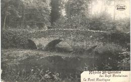 RHODE ST GENèSE Sept Fontaines  Le Pont Rustique - Rhode-St-Genèse - St-Genesius-Rode