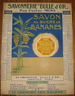 Calendrier 42 Cm X 32 Cm - 1926 - Savonnerie BULLE D'OR Rue Pecher Mons - Savon Au Sucre De Bananes - 4 Scans - Calendriers