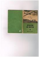En Temps De Guerre Aviacion Sin Motor Vol à Voile Planeur - 5 - Coleccion Estudio - I.G.Seix Y Barral Hnos SA  Barcelona - Books, Magazines, Comics
