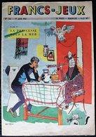 MAGAZINE FRANCS JEUX - 361 - Juin 1961 - Encart Central Les 24 Heures Du Mans + Diorama Parade à La Foire Saint Laurent - Magazines Et Périodiques