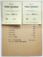2 TICKETS ENTREES + CARTE 1954 NUIT FRANCO UKRAINIENNE UKRAINE SINISTRES D ORLEANSVILLE MELUN DAMMARIE LES LYS - Toegangskaarten