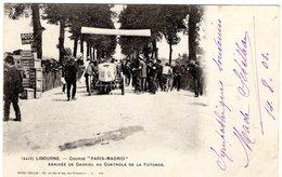 Course Paris-Madrid 1903  -  Libourne  -  Arrivée De Gabriel Au Controle De La Rotunde   -  CPA - Grand Prix / F1