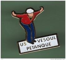 PETANQUE *** US VESOUL ***  1034 - Pétanque