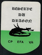 Etiquette De Vin // Réserve Du Dragon, CP EFA V/4 - Militaire