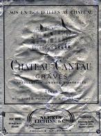 Etiquette (9,4X12,3)Château CANTAU 1969  Graves   René Steeg Propriétaire à Toulenne 33 - Bordeaux