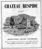 Etiquette (9,1X11,6)Château RESPIDE 1967 Graves René Steeg Propriétaire à Toulenne 33 - Bordeaux