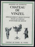 Etiquette De Vin // Vinzel, Sélectionné Pour Le Cercle D'Escrime De Berne - Etiquetas