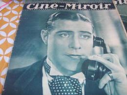 CINE MIROIR / HENRY GARAT/YVONNE PRINTEMPS /TITIN PUJOL SCOTTO /FRANCOISE ROSAY /ORLY MILTON PARLO/NANE GERMON - 1900 - 1949
