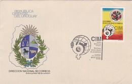 1984 URUGUAY FDC COVER- CIM COMISION INTERNACIONAL DE LAS MUJERES, DIA DE LA MUJER DE LAS AMERICAS-BLEUP - Uruguay