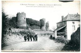 63460 MONTCEL - Les Restes Du Château Féodal - France
