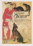 Clinique Chéron - Médecin Vétérinaire - éd. Clouet N° 10351 - 2000 - Affiche Illustrateur Steinlen - Chats Chiens - Pubblicitari