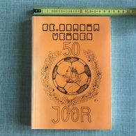 FC ORANIA VEINEN 50 JOOR 50e ANNIVERSAIRE FOOTBALL CLUB FC ORANIA VIANDEN 1986 LUXEMBOURG - Autres
