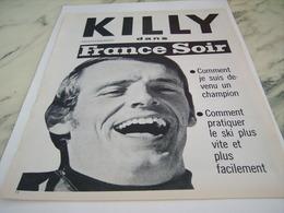 ANCIENNE PUBLICITE  KILLY DANS FRANCE SOIR 1968 - Sports D'hiver