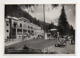 Vetriolo Bagni (Trento) - Stabilimento Bagni E Cima Panarotta - Animata - Viaggiata Nel 1951 - (FDC16329) - Trento