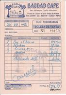 "Facture "" BAGDAD CAFE - Cuzco PEROU 2005 "" - Invoices"