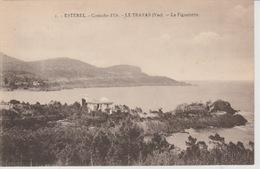 19 / 7 / 269  -  ESTEREL  - CORNICHE  D'OR  -  LE. TRAYAS  (. 83 )  - LA  FIGUEIRETTE Dos-   - Simple. - Divisé - Andere Gemeenten