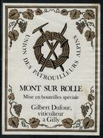 Etiquette De Vin // Mont-sur-Rolle, Union Des Patrouilleurs Alpins - Montagnes