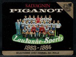 Etiquette De Vin // Salvagnin Piganot, Lausanne-Sports, Saison 1983-1984 - Soccer