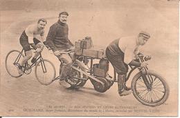 CYCLISME - Nos Stayers Et Leurs Entraineurs - GUIGNARD , Entrainé Par BERTIN-WEISS - Cyclisme