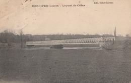 CPA 45  DORDIVES LE PONT DE CESAR  1927  EB 79 - Dordives