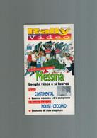 VHS RALLY VIDEO MESSINA LONGHI CUNICO MOLISE-CECCANO - Viaggio