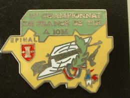 Pin's TIR - 13 éme CHAMPIONNAT DE FRANCE DE TIR SPORTIF A 10 M - EPINAL - VOSGES - COQ - Pin's